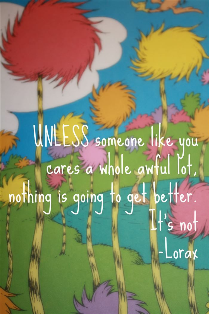 Meaningful Happy Earth Day Quotes From The Lorax
