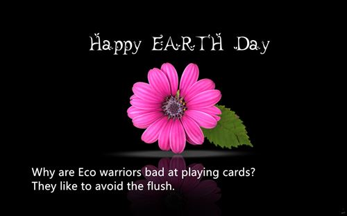 Free Funny Anti Happy Earth Day Quotes
