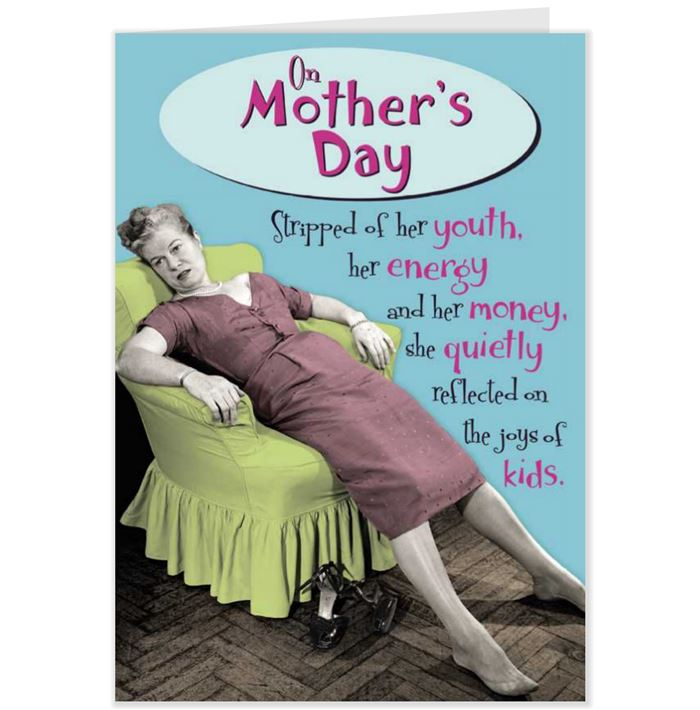 Funny Happy Mother's Day Card Sayings