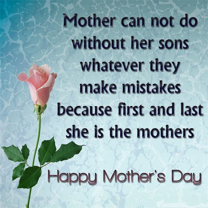 Short Funny Happy Mother's Day Sayings From Son