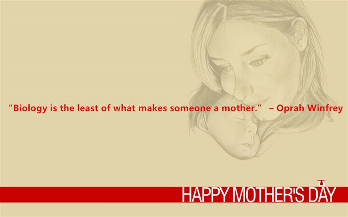 Famous Happy Mother's Day Quotes From Adopted Child