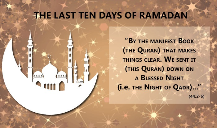 Special Prayers Last 10 Days Ramadan