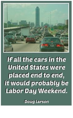 Best Happy Labor Day Weekend Safety Message