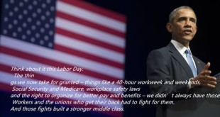 Famous Happy Labor Day Message President Obama