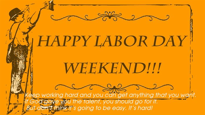 Unique Happy Labor Day Weekend Messages