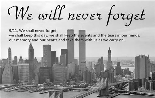 We Will Never Forget September 11 Quotes
