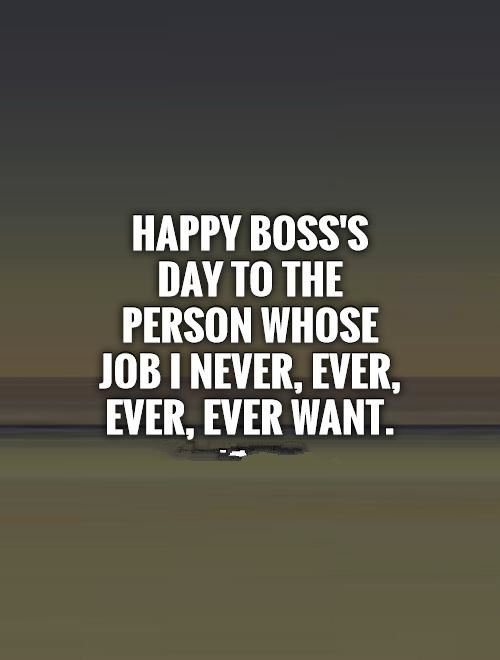 Meaningful Happy Boss's Day Greetings Quotes