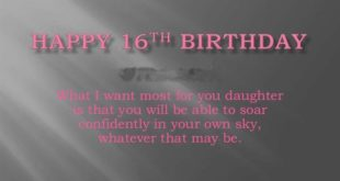 Best Happy 16th Birthday Messages For Daughter