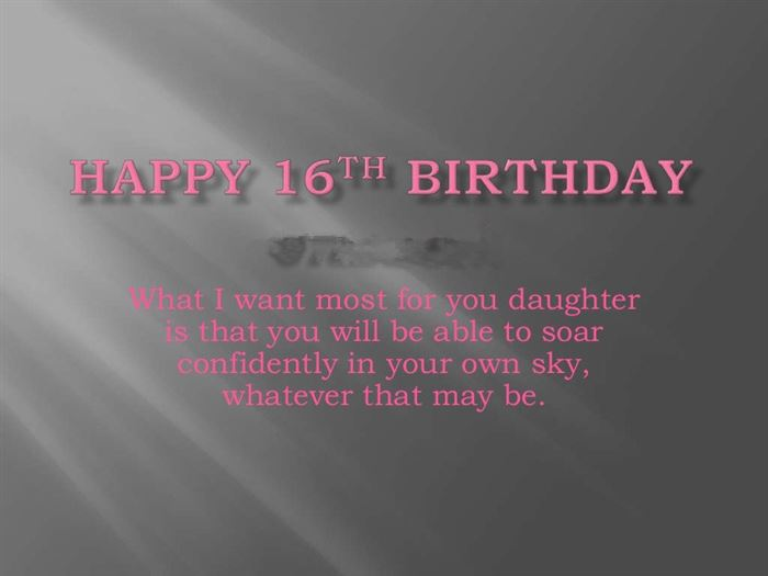 Meaningful Happy 16th Birthday Messages For Daughter